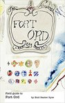 Field Guide to Fort Ord by Enid Baxter Ryce