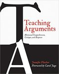 Teaching Arguments: Rhetorical Comprehension, Critique, and Response