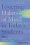 Fostering Habits of Mind in Today's Students: A New Approach to Developmental Education