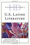Historical Dictionary of U.S. Latino Literature by Francisco A. Lomeli, Donaldo W. Urioste, and Maria Villasenor