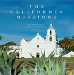 The California Missions by Ruben Mendoza and Melba Levick