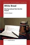 White Bread: Weaving Cultural Past into the Present