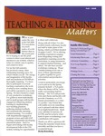 Teaching & Learning Matters, Fall 2008 by California State University, Monterey Bay