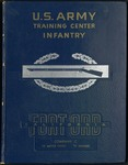 Fort Ord Yearbook: Company C, 1st Battle Group, 1st Brigade, 15 May 1961 - 8 July 1961 by U.S. Army