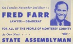 Fred Farr State Assembly Campaign Flyer by Fred S. Farr