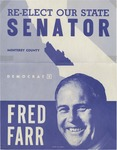 Re-Elect Our State Senator Fred Farr, Campaign Poster by Fred S. Farr