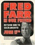 Fred Farr Is Our Friend, Campaign Poster by Fred S. Farr