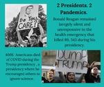 2 Presidents. 2 Pandemics.
