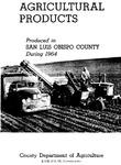 1964, San Luis Obispo Crop Report.