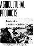 1967, San Luis Obispo Crop Report.