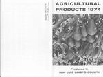 1974, San Luis Obispo Crop Report.