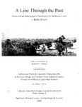 2000 - A Line Through the Past – Historical and Ethnographic Background for the Branch Canal, California State Water Project, Coastal Branch Series Paper Number 1.