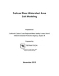 2015 - Salinas River Watershed Area Salt Modeling Assessment Prepared for California Central Coast Regional Water Quality Control Board and the U.S. Environmental Protection Agency, Region IX