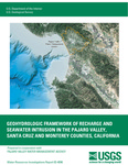 2003 - Geohydrologic Framework of Recharge and Seawater Intrusion in the Pajaro Valley, Santa Cruz and Monterey Counties, California