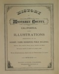 1881 - History of Monterey County from the Early Days Down to the Present Time