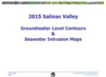 2017 Joint Meeting of MCWRA and Monterey County to consider 2015 Salinas Valley Groundwater Level Contours & Seawater Intrusion Maps