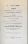 1839 - California: A History of Upper and Lower California from Their First Discovery to the Present Time, Alexander Forbes