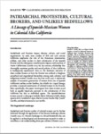 2018 - Patriarchal Protestors, Cultural Brokers, and Unlikely Bedfellows:  A Lineage of Spanish-Mexican Women in Colonial Alta California; Jennifer A. Lucido and Scott E. Lydon