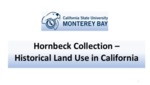 2018 Update - Hornbeck Collection -- Historical Land Use in California