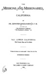 1908 - The Missions and Missionaries of California, Vol. I, Lower California, Zephyrin Engelhardt