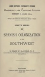 1890 - Spanish Colonization in the Southwest, Frank Wilson Blackmar