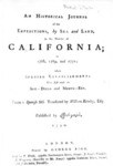 1790 - An Historical Journal of the Expeditions by Sea and Land to the North of California in 1768, 1769 and 1770, Translated