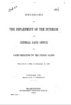 1889 - Decisions of the Department of the Interior and the General Land Office in Cases Relating to the Public Lands by United States Department of Interior and US General Land Office; July 1 to December 31,1888