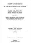 1913 - Digest of Decisions of the Department of the Interior an General Land Office in Cases Relating to Public Lands, Volumes 1 to 40, Inclusive, Part 1 and Part 2