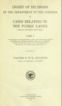 1928 - Digest of Decisions of the Department of the Interior in Cases Relating to the Public Lands (Indian Matters Included), Part I, Volumes 41-51, Inclusive