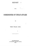 1863 - Report of the Commissioner of Indian Affairs for 1862