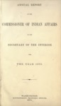 1874 - Report of the Commissioner of Indian Affairs for 1873