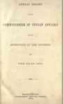 1874 - Report of the Commissioner of Indian Affairs for 1874