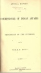 1877 - Report of the Commissioner of Indian Affairs for 1877