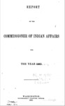 1865 - Report of the Commissioner of Indian Affairs for 1865
