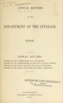 1907 - Annual Reports of Department of Interior for 1906 on Indian Affairs