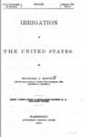 1890 - Report on Irrigation in the United States, Second Edition, Richard J. Hinton