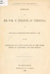 1849 - Speech of Mr. William B. Preston, of Virginia, in the House of Representatives on the Formation of a New State of the Territories of California and New Mexico