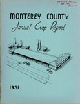 1951, Monterey County Crop Report