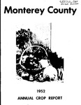 1952, Monterey County Crop Report