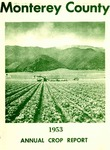 1953, Monterey County Crop Report