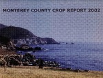 2002, Monterey County Crop Report.
