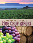 2016 - Monterey County Crop Report