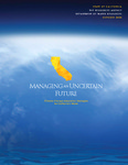 2008 - Managing an Uncertain Future - Climate Change Adaptation Strategies for California's Water