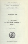 1939 - Bulletin 18-F, California Irrigation District Laws, Revised