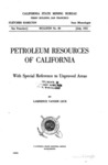 1921 - Petroleum Resources of California, Bulletin 89