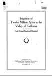 1920 - Irrigation of Twelve Million Acres in the Valley of California; Robert Bradford Marshall
