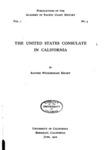 1910 - The United States Consulate in California