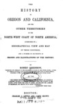1844 - The History of Oregon and California and Other Territories, Robert Greenhow
