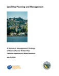 2016 - California Land Use and Management - A Resource Management Strategy of the California Water Plan