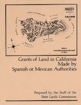 1982 - Grants of Land in California Made by Spanish or Mexican Authorities